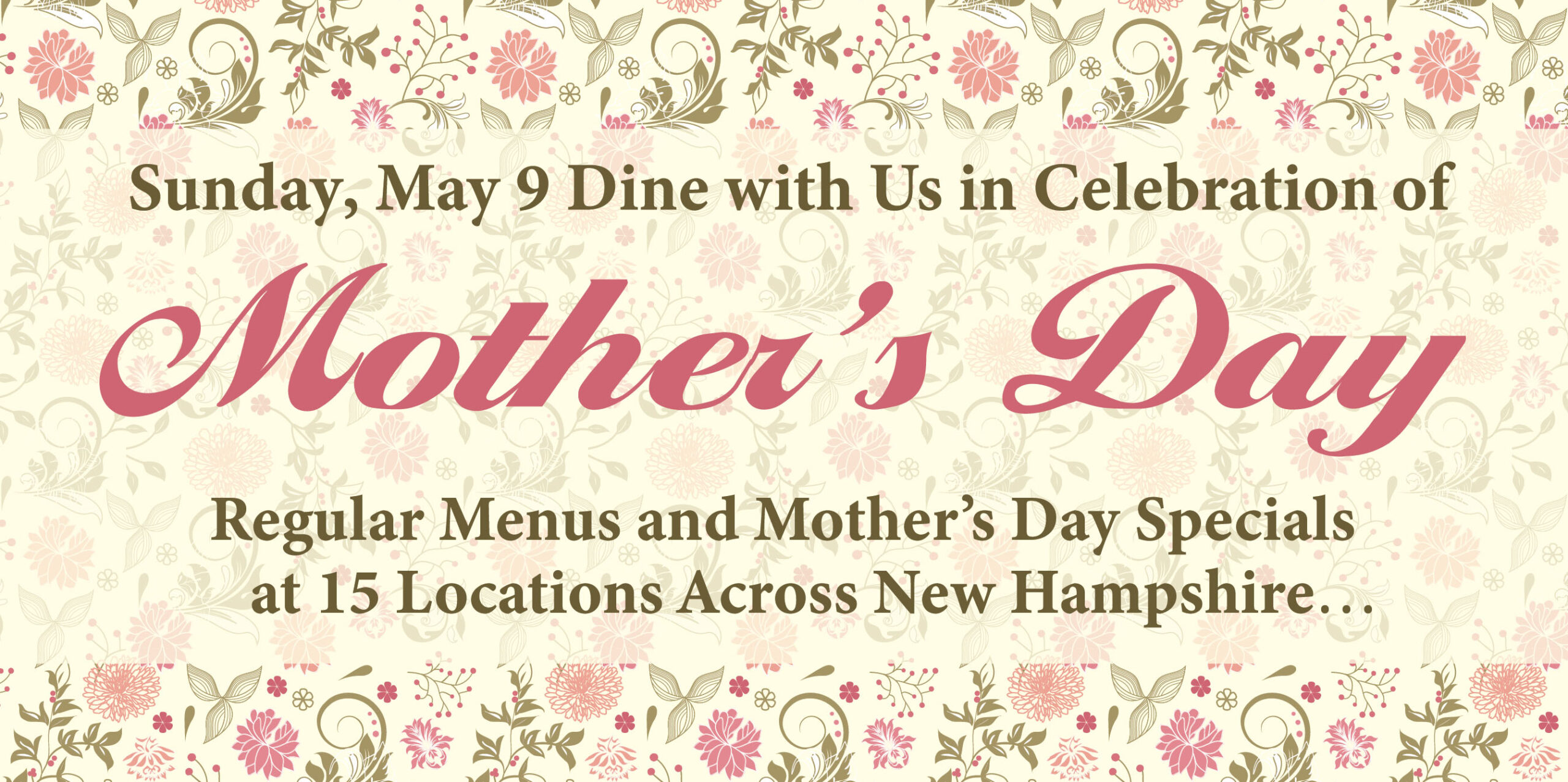 Dine With Us for Mother's Day